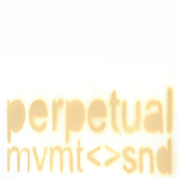 Perpetual Movement and Sound – Perfect Sec0nds